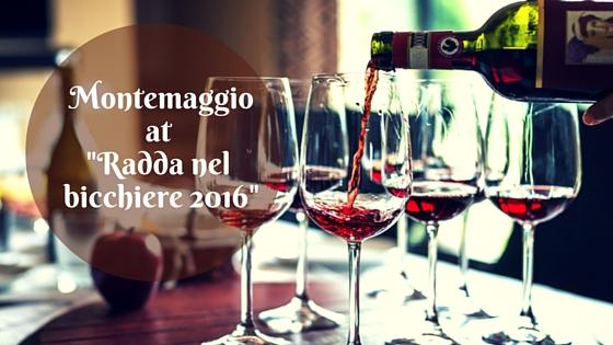 Montemaggio at Radda nel bicchiere 2016