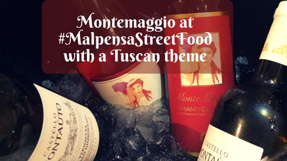 Montemaggio at #MalpensaStreetFood with a Tuscan theme