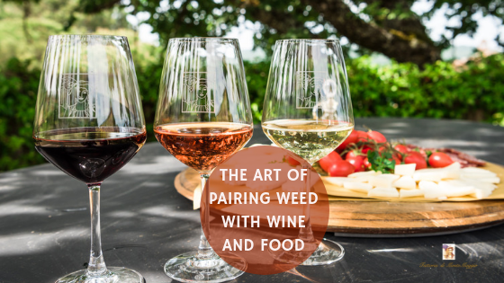 The Art of Pairing Weed with Wine and Food